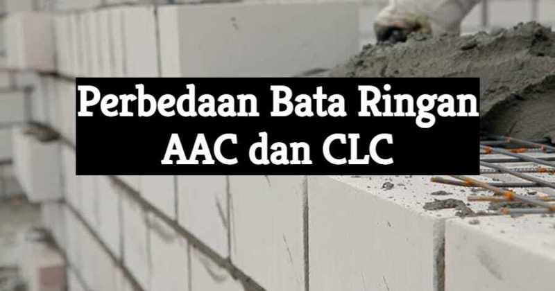 Perbedaan Bata Ringan AAC dan CLC, bata ringan aac dan clc, beda bata ringan aac dan clc, harga bata ringan aac dan clc, perbedaan warna hebel aac dan clc